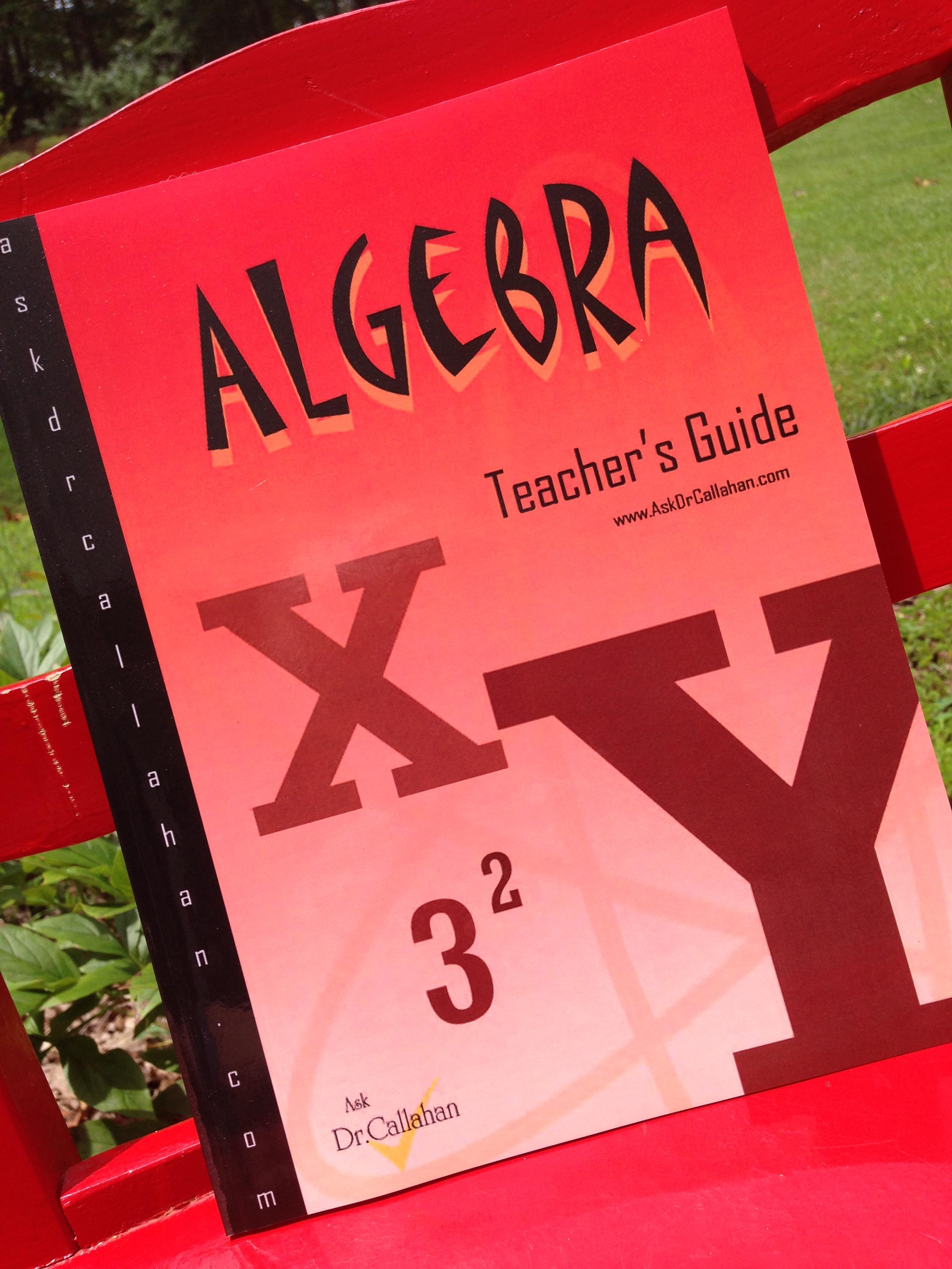 Algebra Teacher's Guide for AskDrCallahan
