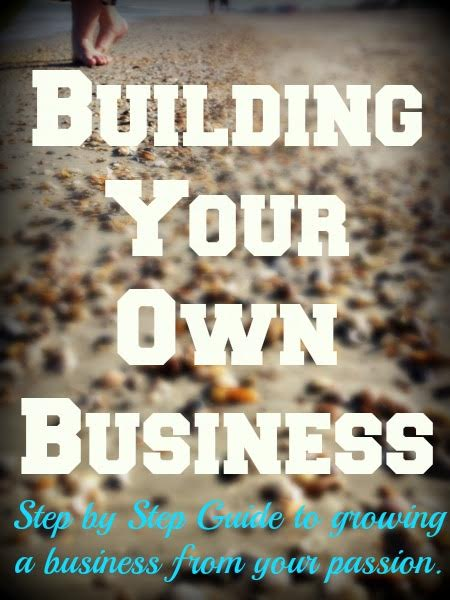 Building Your Own  Business