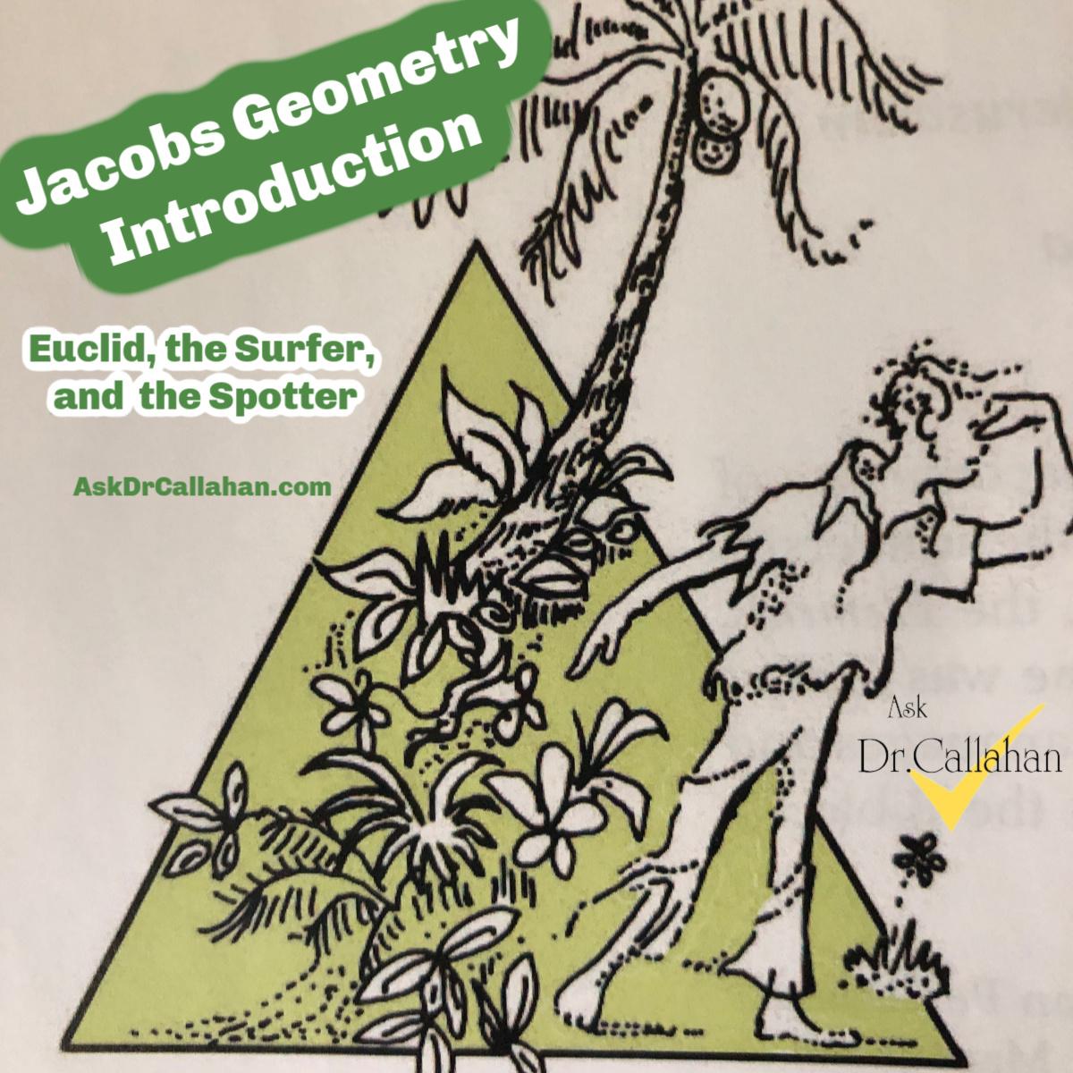 AskDrCallahan Jacobs Geometry Introduction