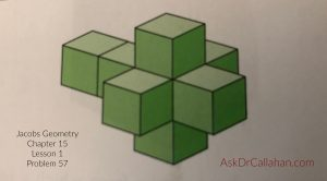 Jacobs Geometry Chapter 15 Lesson 1 Problem 57